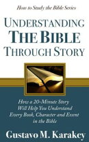 Understanding the Bible Through Story