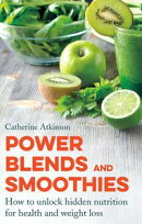 Power Blends and Smoothies