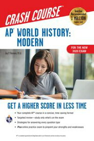AP? World History: Modern Crash Course, For the New 2020 Exam, Book + OnlineGet a Higher Score in Less Time【電子書籍】[ Jay P. Harmon ]