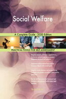 Social Welfare A Complete Guide - 2020 Edition