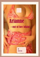 Arianne: Out Of Her Bikini