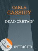 Dead Certain (Mills & Boon Intrigue) (Cherokee Corners, Book 2)
