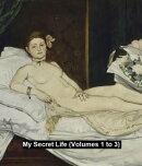 My Secret Life (Volumes 1 to 3)