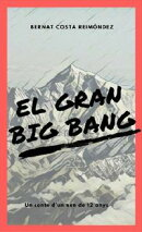 El gran Big Bang