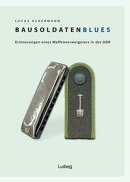 Bausoldaten-Blues
