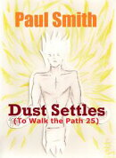 Dust Settles (To Walk the Path 25)