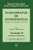 Fundamentos de Antropologia - Fasciculo 15 - O tempo da vida humana