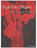 Night of the Shadows: Murder and Mayhem