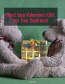 Best Idea Valentine Gift for Your Boyfriend