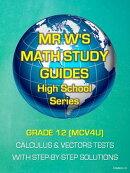 GRADE 12 (MCV4U) SECONDARY SCHOOL CALCULUS & VECTORS TESTS