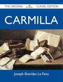 Carmilla - The Original Classic Edition