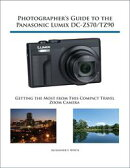 Photographer's Guide to the Panasonic Lumix DC-ZS70/TZ90