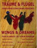 Träume & Flügel: Vier Elemente Eines Neuen Feminismus