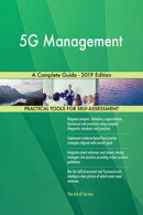 5G Management A Complete Guide - 2019 Edition