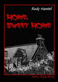 Home Sweet Home Edition Single Shorty【電子書籍】[ Rudy Namtel ]