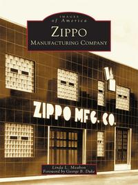 Zippo Manufacturing Company【電子書籍】[ Linda L. Meabon ]