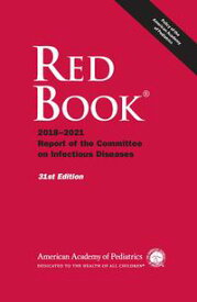 Red Book 2018Report of the Committee on Infectious Diseases【電子書籍】[ Sarah S. Long MD, FAAP ]