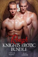Rough Knights Erotic Bundle