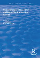 Social Change, Social Policy and Social Work in the New Europe