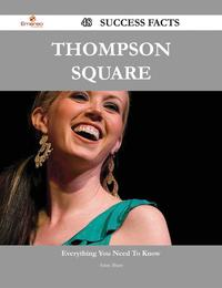ThompsonSquare48SuccessFacts-EverythingyouneedtoknowaboutThompsonSquare