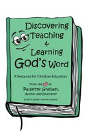 Discovering Teaching & Learning God's Word