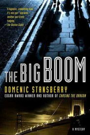 The Big Boom【電子書籍】[ Domenic Stansberry ]