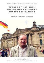 Europe of Nations ? Europa der Nationen ? Europe des Nations