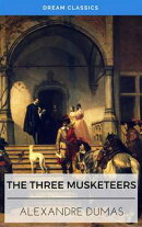 The Three Musketeers (Dream Classics)