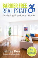 Barrier Free Real Estate~Achieving Freedom at Home