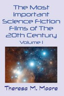 The Most Important Science Fiction Films of The 20th Century: Vol 1