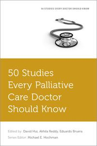 50 Studies Every Palliative Doctor Should Know【電子書籍】[ David Hui ]