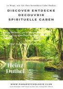 Discover Entdecke Decouvrir Spirituelle Gaben