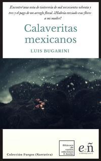 Calaveritas mexicanos【電子書籍】[ Luis Bugarini ]