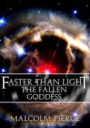 Faster Than Light: The Fallen Goddess
