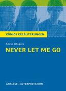 Never let me go. Königs Erläuterungen.
