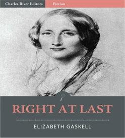 Right at Last【電子書籍】[ Elizabeth Gaskell ]
