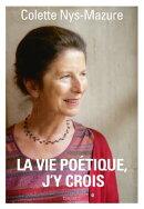 La vie poétique, j'y crois