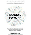 Social Payoff - Measurable and cutting-edge strategies to boost sales, customer loyalty and brand dominance …
