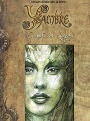 Ysambre - Carnets de Voyage(version Kobo noir et blanc)【電子書籍】[ Micka?l IVORRA ]