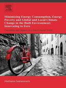 Minimizing Energy Consumption, Energy Poverty and Global and Local Climate Change in the Built Environment: …