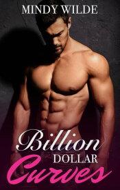 Billion Dollar Curves【電子書籍】[ Mindy Wilde ]