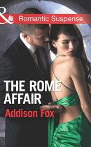 The Rome Affair (Mills & Boon Romantic Suspense) (House of Steele, Book 3)