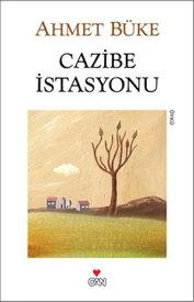 Cazibe ?stasyonu【電子書籍】[ Ahmet B?ke ]
