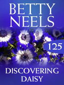 Discovering Daisy (Betty Neels Collection)