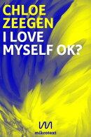 I love myself ok?
