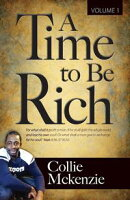 A Time To Be Rich Volume 1