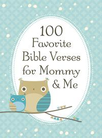 100FavoriteBibleVersesforMommyandMe