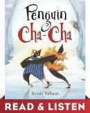 Penguin Cha-Cha: Read & Listen Edition