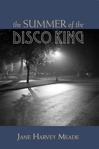 TheSummeroftheDiscoKing