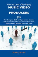 How to Land a Top-Paying Music video producers Job: Your Complete Guide to Opportunities, Resumes and Cover …